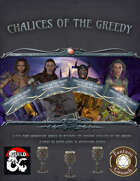 Chalices of the Greedy [BUNDLE]