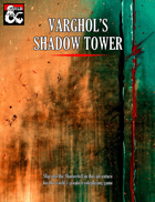 Varghol's Shadow Tower