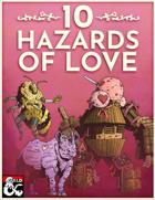 10 Hazards of Love
