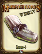 Monster Hunts Weekly: Issue 4