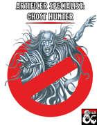 Artificer Specialist: Ghost Hunter