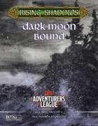 CCC-BMG-MOON9-3 Dark Moon Bound