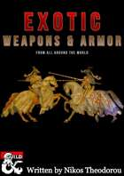 Exotic Weapons & Armor from around the world.