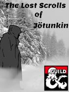 The Lost Scrolls of Jötunkin