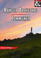 Communer ( Ranger Archetype Subclass)