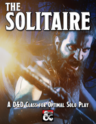 The Solitaire: D&D Class for Optimal Solo Adventure Play
