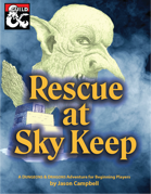 Rescue at Sky Keep