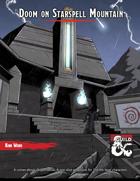 Doom on Starspell Mountain