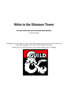 Webs in the Shimmer Tower
