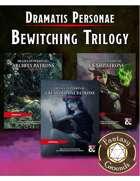 Dramatis Personae: Bewitching Trilogy (Fantasy Grounds) [BUNDLE]