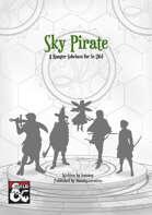 Sky Pirate- 5e Ranger Subclass