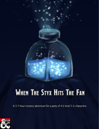 When The Styx Hits The Fan