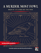 A Murder Most Fowl - A One Shot Murder Mystery