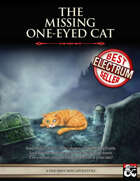 The Missing One-Eyed Cat - Level 10 Mini Adventure