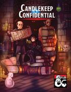 Candlekeep Confidential