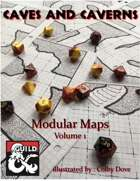 Caves and Caverns Modular Maps Volume 1