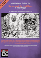 Old School Guide to Dungeon of the Mad Mage