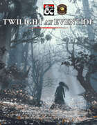 Twilight at Eventide (Fantasy Grounds)