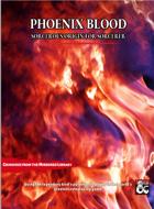 Sorcerous Origin: Phoenix Blood