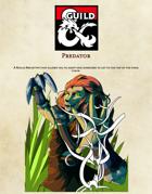 Predator - A Rogue Archetype