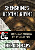 Candlekeep Mysteries: Shemshime's Bedtime Rhyme DM Resources Pack