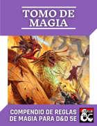 Tomo de Magia de PiedraBruja - Recopilación didáctica de las Reglas de Magia para D&D en Español