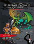 Into the Forest of Wyrms Temple of the Demonic Cult