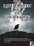The Raven Queen vs. The Ghoul King