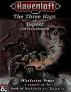 Darklords & Domains: Three hags of Tepest