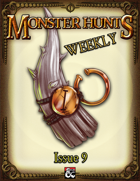 Monster Hunts Weekly: Issue 9