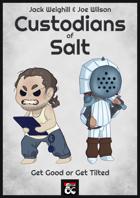 Custodians of Salt