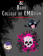 College of EMOtion (Bard Subclass)