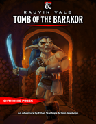 Rauvin Vale: Tomb of the Barakor