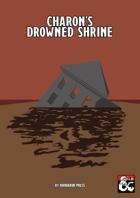 Charon's Drowned Shrine