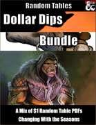 Dollar Dips Bundle - Random Tables [BUNDLE]