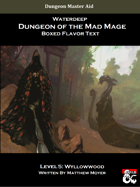 DotMM: Boxed Flavor Text and Combat Tracker - Level 5: Wyllowwood (Waterdeep: Dungeon of the Mad Mage)
