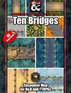 Ten Bridge Battlemaps w/Fantasy Grounds support - TTRPG Maps