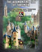 The Adamantine City of Tarondir (Fantasy Grounds)