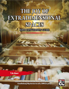 The Joy of Extradimensional Spaces Solo Conversion