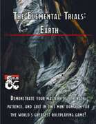 The Elemental Trials: Earth