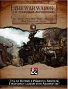 The War Wagon (Fantasy Grounds)