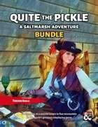 Quite the Pickle (PDF + FG) - A Saltmarsh Adventure [BUNDLE]