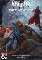 Hexxed! Underground Ruin