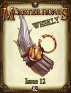 Monster Hunts Weekly: Issue 12 (Fantasy Grounds)