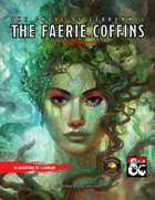 The Faerie Coffins (Fantasy Grounds)