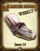 Monster Hunts Weekly: Issue 14