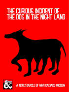 The Curious Incident of the Dog in the Night Land
