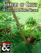 Sinners of Chult - A Collection of Jungle Villains