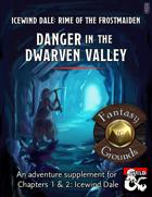 Danger in the Dwarven Valley (Fantasy Grounds)
