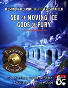 Sea of Moving Ice, Gods of Fury (Fantasy Grounds)